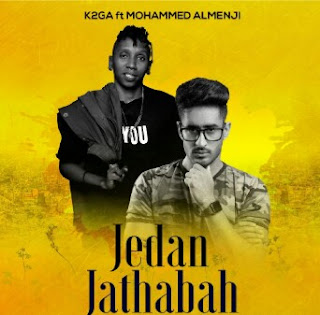 Download Audio | K2ga Ft. Mohamed Almenji – Jedan Jathabah