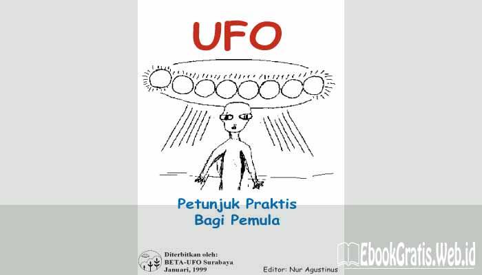 Ebook UFO Petunjuk Praktis Bagi Pemula