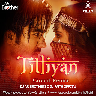 TITLIYAN REMIX DJ AR BROTHERS X DJ FAITH OFFICIAL