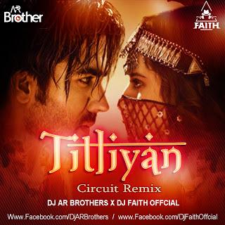 TITLIYAN REMIX DJ AR BROTHERS X DJ FAITH OFFICIAL