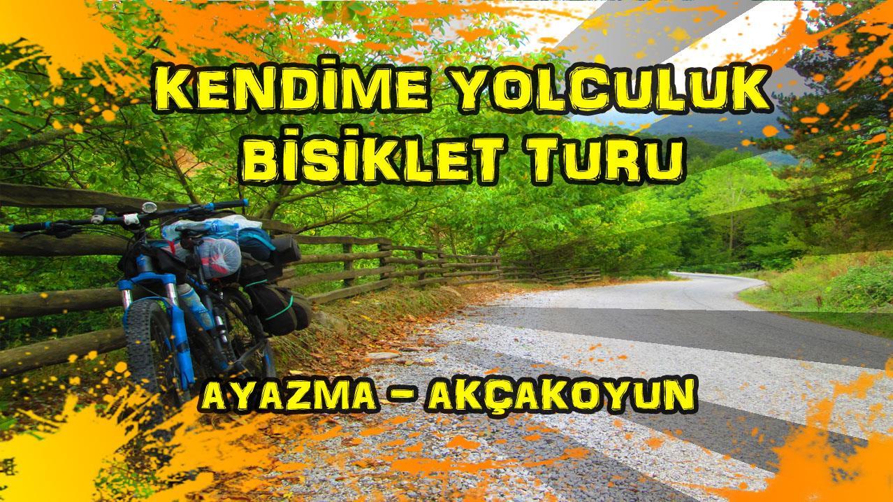 2015/09/14 Kendime Yolculuk Bisiklet Turu - (Çanakkale/Ayazma - Çanakkale/Akçakoyun)