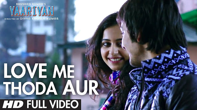 Love me thoda aur song lyrics