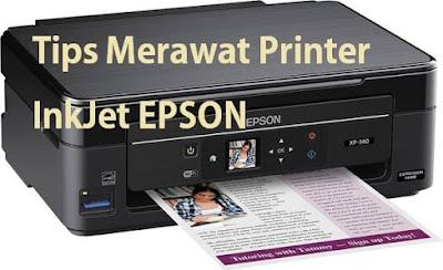 Tips Epson Agar Printer Epson Lebih Awet dan Hasil Cetakan Tetap Bagus