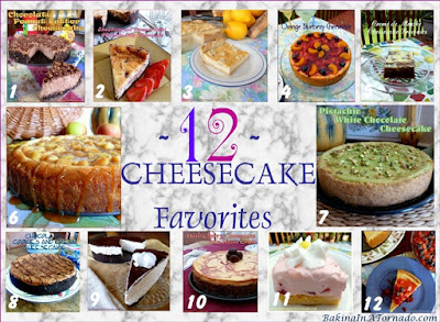 Twelve Cheesecake Favorites for National Cheesecake Day, a flavor for all tastes. Classic cakes, bars, even baked into brownies, there's something for everyone. | Recipes developed by www.BakingInATornado.com | #recipe #cheesecake