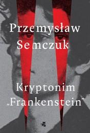 http://lubimyczytac.pl/ksiazka/4803971/kryptonim-quot-frankenstein-quot