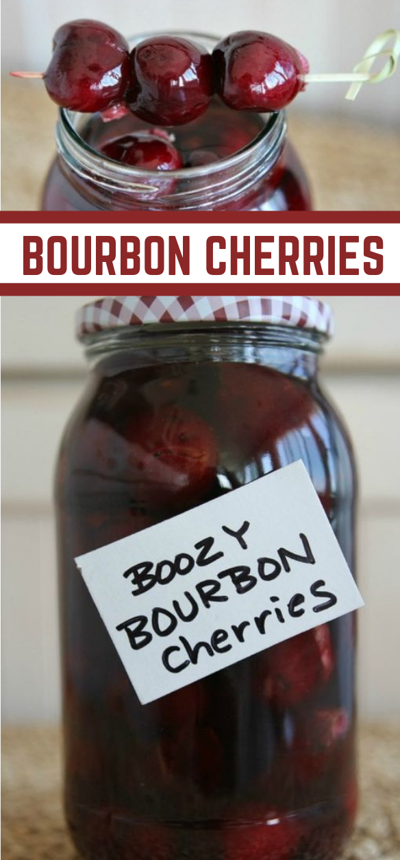 BOOZY BOURBON CHERRIES #healthydrink #delicious