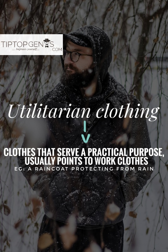 Meaning of utilitarian clothing.