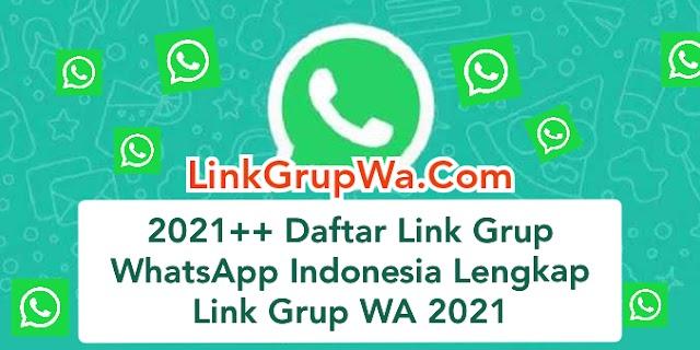 2021+ Daftar Link Grup WhatsApp Indonesia 2021
