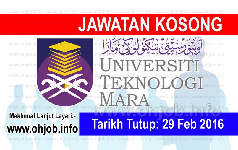 Jawatan Kerja Kosong Universiti Teknologi MARA (UiTM) logo www.ohjob.info februari 2016