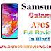 Samsung Galaxy A70S Full Reviews In Hindi - सैमसंग गैलेक्सी ए 70 एस फुल रिव्यू इन हिंदी