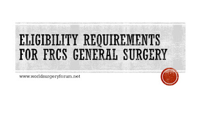 Eligibility requirements for FRCS General Surgery