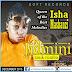 DOWNLOAD nEW aUDIO Isha Mashauzi JIamini