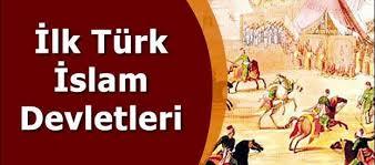 İlk Türk-İslam Devleti ve kurucuları ll KPSS Tarih