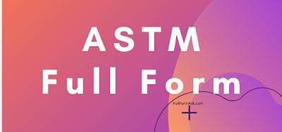 ASTM full meaning