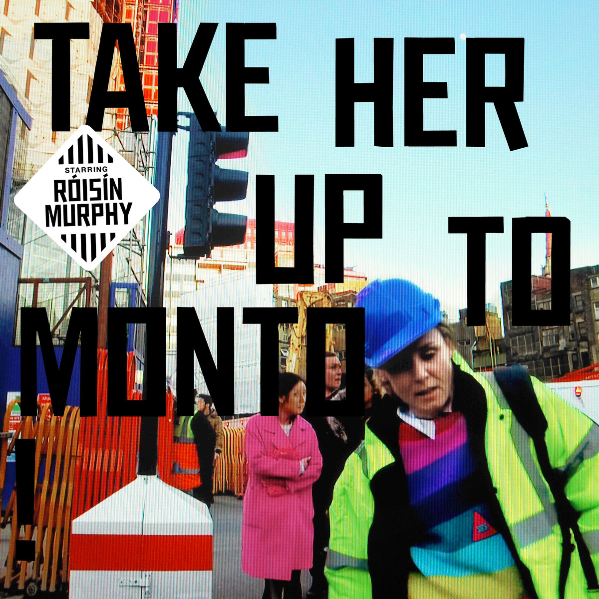 Róisín Murphy – Take Her Up To Monto