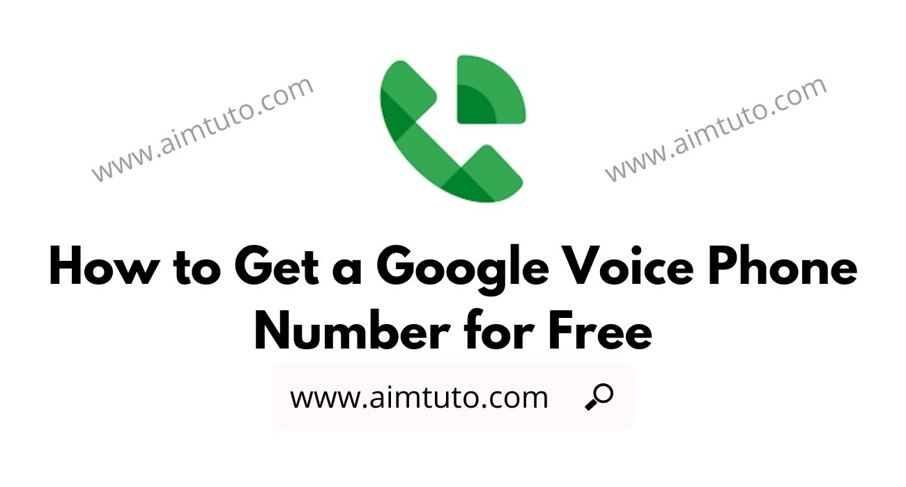 How to Get a Google Voice Phone Number for Free