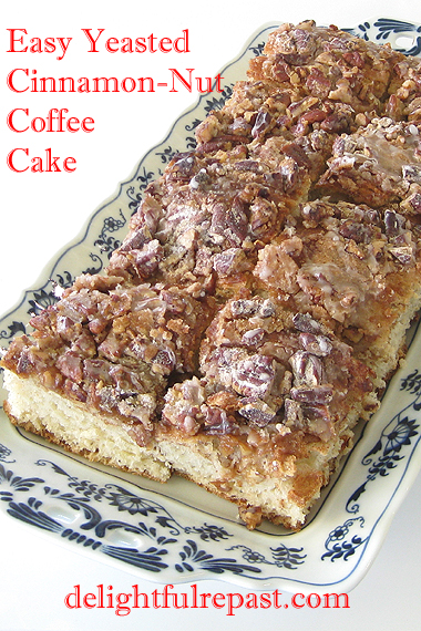 Easy Yeasted Cinnamon-Nut Coffee Cake / www.delightfulrepast.com
