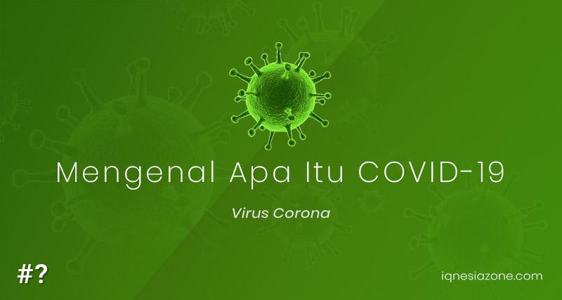 Virus corona: Apa itu COVID-19?