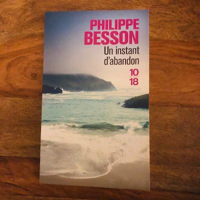 Un instant d'abandon - Philippe Besson