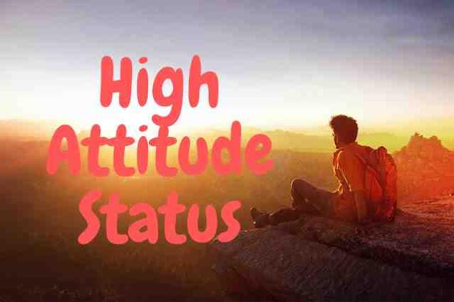 High Attitude Status in Hindi 2021