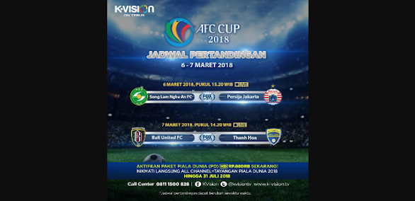 Jadwal AFC Cup 2018 - Persija dan Bali United di K Vision FOX Sports