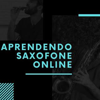Curso Online Aprendendo Saxofone Online | Prof. Marcelo Cucco