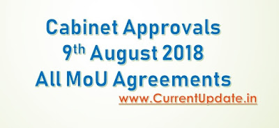 Cabinet Approval 9th August 2018 All MoU and Agreements Highlight with Details