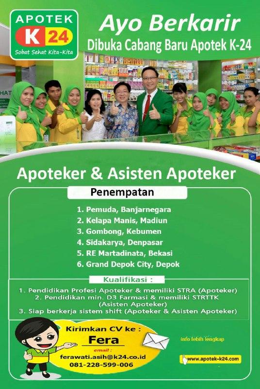 Lowongan Kerja Apoteker Asisten Apoteker Apotek K 24 Beberapa Cabang Indonesia