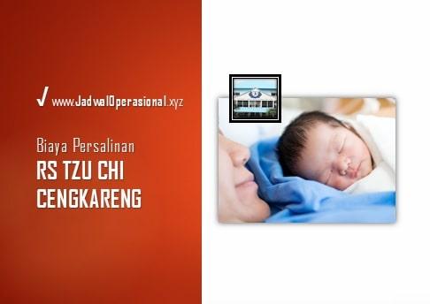 Biaya Persalinan RS Tzu Chi Cengkareng