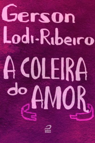 A coleira do amor Gerson Lodi-Ribeiro
