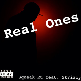 New Video: Squeak Ru – Real Ones Featuring Skrizzy