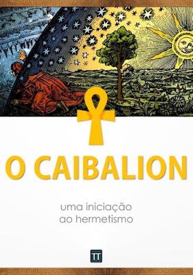 o-caibalion-iniciacao-ao-hermetismo