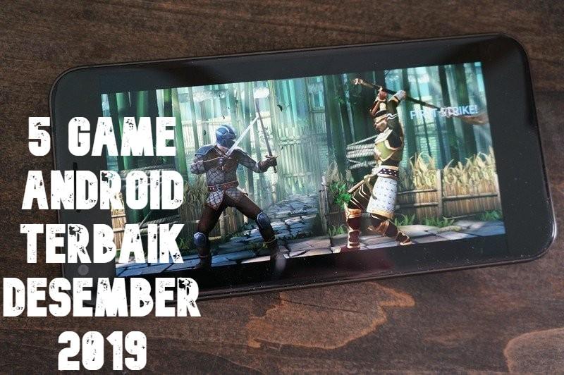 5 Game Android Terbaik Desember 2019