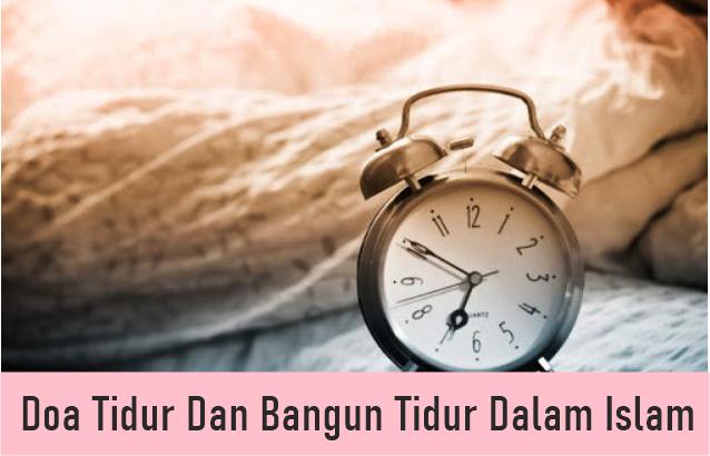 doa tidur dan bangun tidur dalam Islam