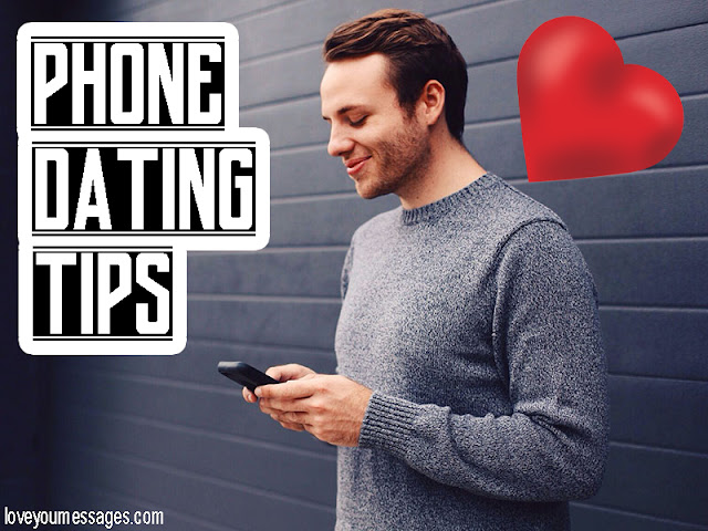 Phone Dating Tips