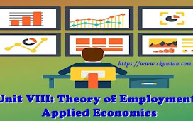 Unit VIII: Theory of Employment - Applied Economics