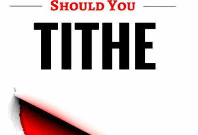 Tithe definition , and brief history