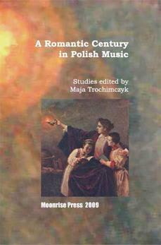 A Romantic Century in Polish Music