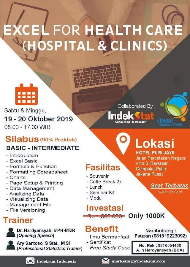 EXCEL for HEALTH CARE   (HOSPITAL,  CLINICS and INSURANCE)   Bagi Dokter maupun tenaga kesehatan 19-20 Oktober 2019