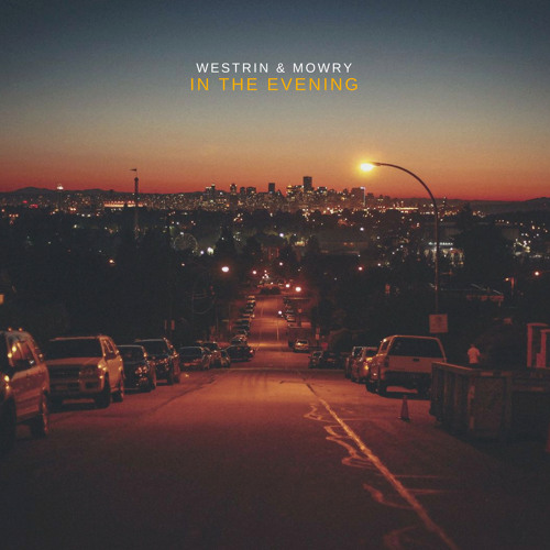 "Westrin & Mowry Unveil New Single ""In The Evening"""