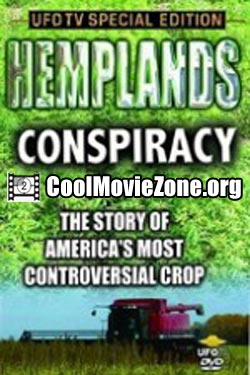 Hemplands Conspiracy - The Story of America's Most Controversal Crop (2006)