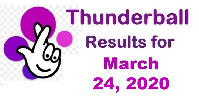 Thunderball Results for Tuesday, March 24, 2020