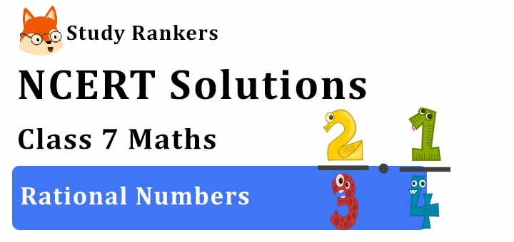 NCERT Solutions for Class 7 Maths Ch 9 Rational Numbers
