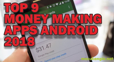 Free Money Making Apps for Android 2018