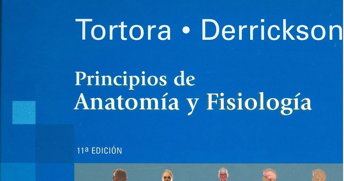 Principios de Anatomía y Fisiología Tortora 11ª edición ~ ACUERDO ...