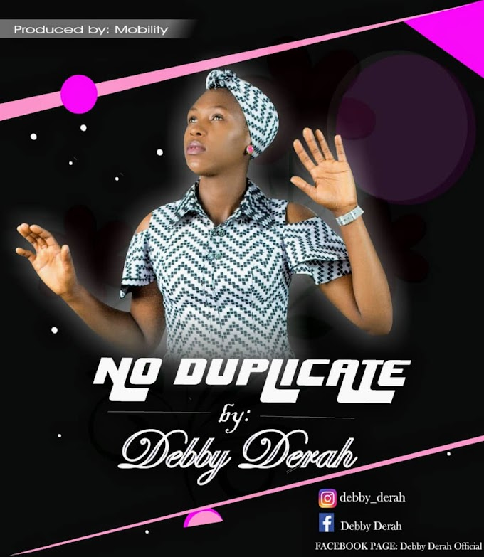 MP3: Debby Derah - No Duplicate