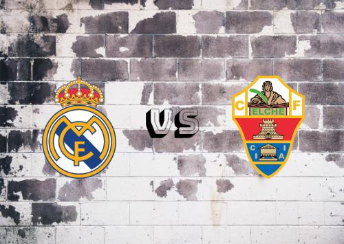 Real Madrid vs Elche  Resumen y Partido Completo