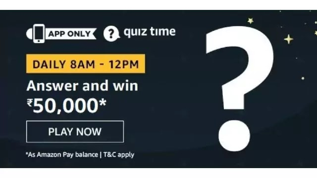 Amazon Quiz 24 September 2020 Answers win – Rs.50000 Pay Balance