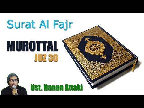 Murottal Surat Al Fajr Ustadz Hanan At Taqqie
