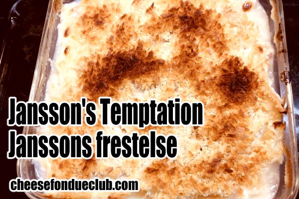 ヤンソン氏の誘惑 Janssons frestelse ヨンソンスフレステルセ のレシピ